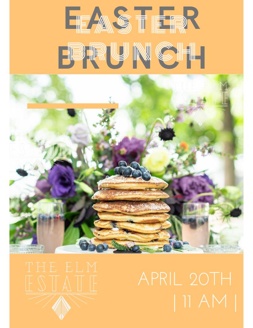 Spring Brunch at The Elm Estate!